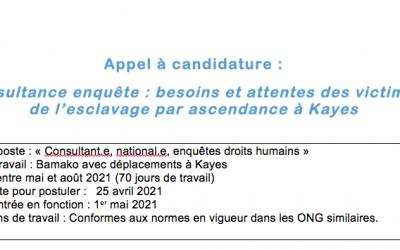Appel à candidature : Consultance enquête : besoins et attentes des victimes de l'esclavage par ascendance à Kayes